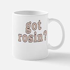 got rosin? - Mug