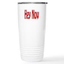 Funny Hey Travel Mug