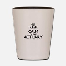 Keep calm I'm the Actuary Shot Glass