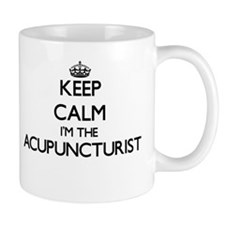 Keep calm I'm the Acupuncturist Mugs