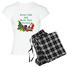 Keep Calm and Rock That Sweater Pajamas