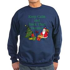 Keep Calm and Rock That Sweater Sweatshirt