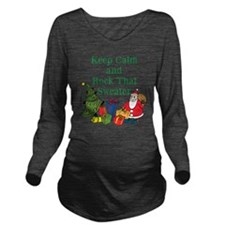 Keep Calm and Rock That Sweater Long Sleeve Matern
