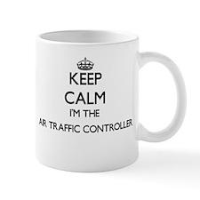 Keep calm I'm the Air Traffic Controller Mugs