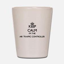 Keep calm I'm the Air Traffic Controlle Shot Glass