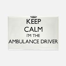 Keep calm I'm the Ambulance Driver Magnets
