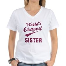 World's Okayest Sister Shirt