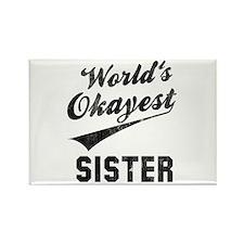 World's Okayest Sister Rectangle Magnet