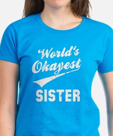 World's Okayest Sister Tee