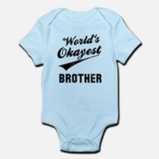 World's Okayest Brother Infant Bodysuit