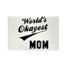 World's Okayest Mom Rectangle Magnet