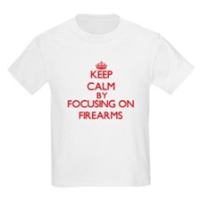 Keep Calm by focusing on Firearms T-Shirt