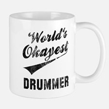 World's Okayest Drummer Mug