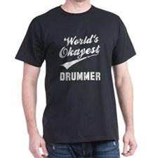 World's Okayest Drummer T-Shirt