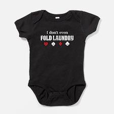 I don't even fold laundry poker Baby Bodysuit