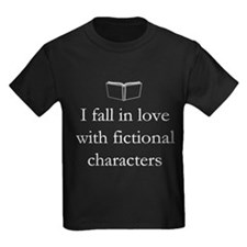 I fall in love with fictional characters T-Shirt