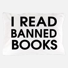 I read banned books Pillow Case