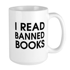 I read banned books Mugs