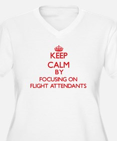 Keep Calm by focusing on Flight Plus Size T-Shirt