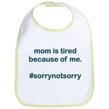 Sorrynotsorrymom Blue Bib