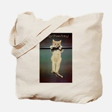 Hang in There Baby! Tote Bag