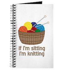 If I'm sitting I'm knitting Journal