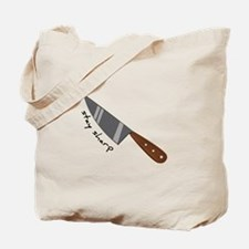 Stay Sharp Tote Bag