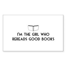I'm the girl who rereads good books Decal