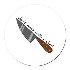 Mess With Chef Round Car Magnet