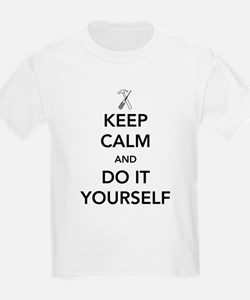 Keep calm and do it yourself T-Shirt