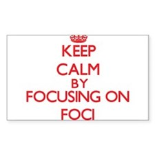 Keep Calm by focusing on Foci Decal