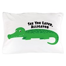 Later Alligator Pillow Case