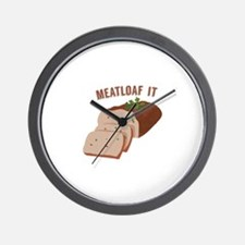 Meatloaf Like Mama Wall Clock