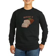 Meatloaf Like Mama Long Sleeve T-Shirt