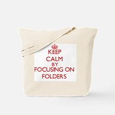Keep Calm by focusing on Folders Tote Bag