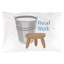 Real Work Pillow Case
