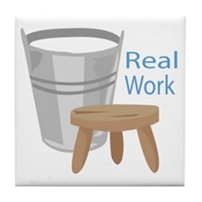 Real Work Tile Coaster