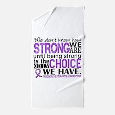 H Lymphoma HowStrongWeAre Beach Towel
