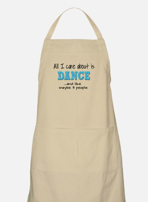 All I Care About Dance Apron
