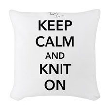 Keep calm and knit on Woven Throw Pillow