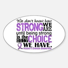 Hodgkin's Disease HowStrongWeAre Decal