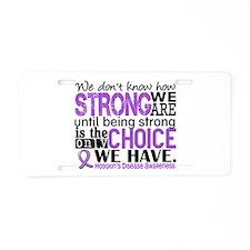Hodgkin's Disease HowStrong Aluminum License Plate