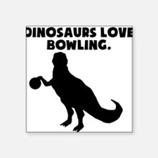 Dinosaurs Love Bowling Sticker