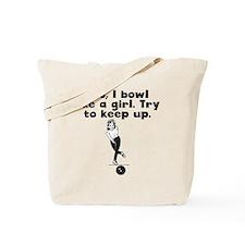 I Bowl Like A Girl Tote Bag