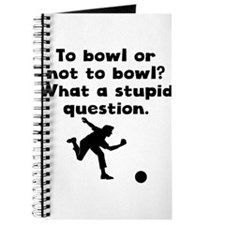 To Bowl Or Not To Bowl Journal