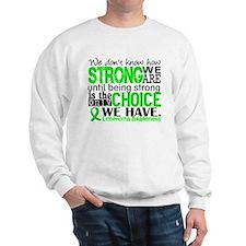 Lymphoma HowStrongWeAre Sweatshirt