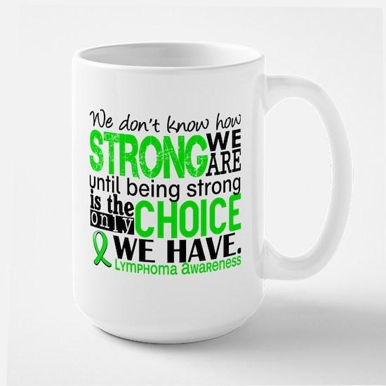 Lymphoma HowStrongWeAre Large Mug