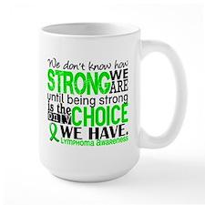 Lymphoma HowStrongWeAre Mug