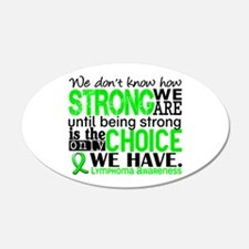 Lymphoma HowStrongWeAre Wall Decal