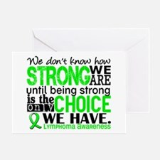 Lymphoma HowStrongWeAre Greeting Card